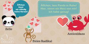Der Affe (das freie Radikal) versucht dem Panda (der Zelle) ein Herz (Elektron) zu klauen. Die Krabbe (das Antioxidans) bietet dem Affen sein Herz (Elektron) an, damit der Panda (Zelle) seins behalten kann und gesund bleibt.