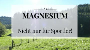 Warum Magnesium nicht nur gegen Krämpfe hilft