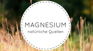Natürliche Magnesiumquellen