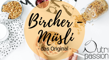 Was ist Bircher-Müsli aka Overnight oats?