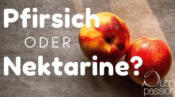Pfirsich oder Nektarine – was ist der Unterschied?