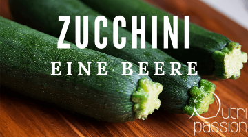 Zucchini – wenig Kalorien, aber hohe Nährstoffdichte