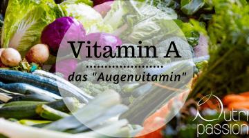 Vitamin A / ß-Carotin – warum es wichtig für den Menschen ist