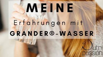 Meine Erfahrungen mit GRANDER®-Wasser nach der Schwangerschaft