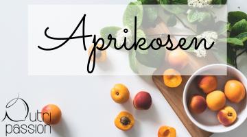 Aprikosen – mit samtener Haut und sonnigem Wesen